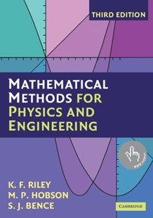 Mathematical Methods for Physics and Engineering by K. F. Riley, M. P. Hobson, S. J. Bence, S. J. Bence (9780521679718) - PaperBack - Education Study Guides