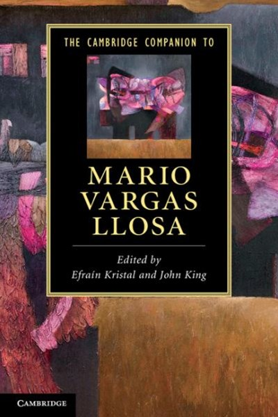 The Cambridge Companion to Mario Vargas Llosa