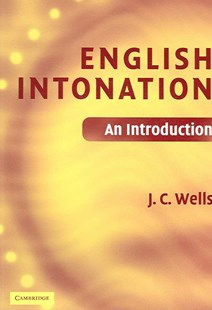 English Intonation PB and Audio CD by J. C. Wells (9780521683807) - Multiple-item retail product - Reference