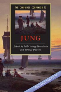 The Cambridge Companion to Jung by Polly Young-Eisendrath, Terence Dawson (9780521685009) - PaperBack - Philosophy Modern