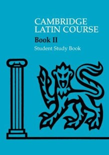 Cambridge Latin Course 2 Student Study Book by Cambridge School Classics Project (9780521685931) - PaperBack - Non-Fiction