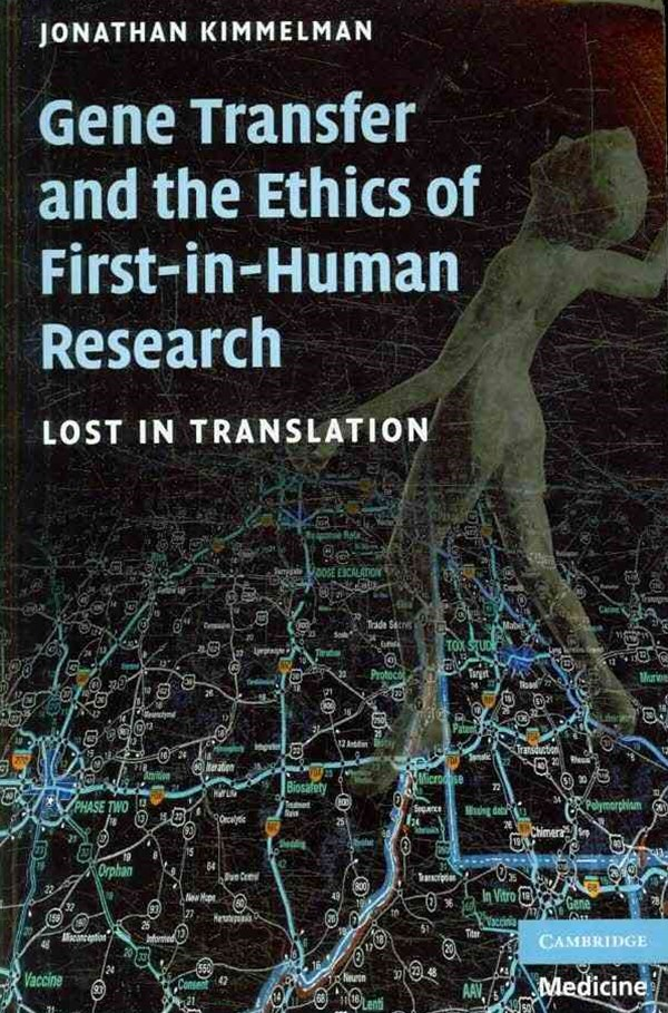 Gene Transfer and the Ethics of First-in-Human Research