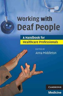 Working with Deaf People by Anna Middleton (9780521690850) - PaperBack - Reference Medicine