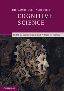 The Cambridge Handbook of Cognitive Science by Keith Frankish, William Ramsey (9780521691901) - PaperBack - Philosophy Modern