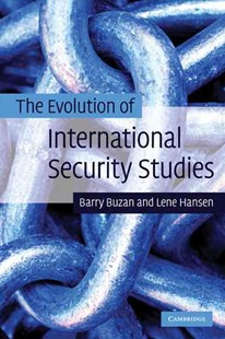 The Evolution of International Security Studies by Barry Buzan, Lene Hansen (9780521694223) - PaperBack - History