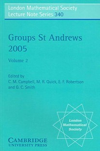 Groups St Andrews 2005: Volume 2 by C. M. Campbell, M. R. Quick, E. F. Robertson, G. C. Smith (9780521694704) - PaperBack - Science & Technology Mathematics