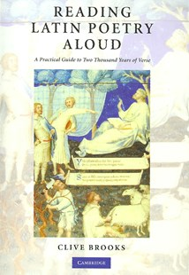 Reading Latin Poetry Aloud Paperback with Audio CDs by Clive Brooks (9780521697408) - PaperBack - Poetry & Drama Poetry