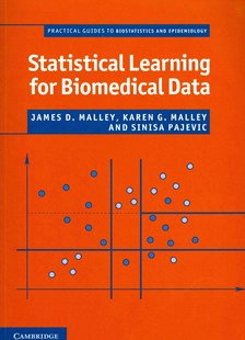 Statistical Learning for Biomedical Data by James D. Malley, Karen G. Malley, Sinisa Pajevic (9780521699099) - PaperBack - Reference Medicine