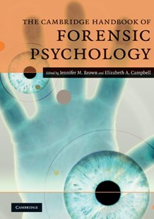 The Cambridge Handbook of Forensic Psychology by Jennifer M. Brown, Elizabeth A. Campbell (9780521701815) - PaperBack - Reference Law