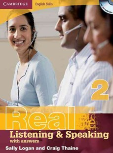 Cambridge English Skills Real Listening and Speaking 2 with Answers and Audio CD by Sally Logan, Craig Thaine (9780521702003) - Multiple-item retail product - Education IELT & ESL
