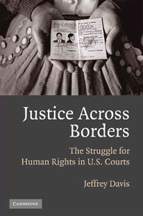 Justice Across Borders by Jeffrey Davis (9780521702409) - PaperBack - Politics Political Issues