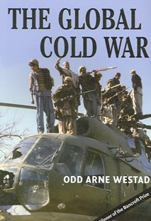 The Global Cold War by Odd Arne Westad (9780521703147) - PaperBack - History North America