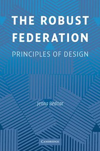 The Robust Federation by Jenna Bednar (9780521703963) - PaperBack - Business & Finance Ecommerce