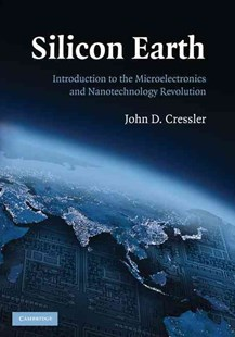 Silicon Earth by John D. Cressler (9780521705059) - PaperBack - Science & Technology Engineering