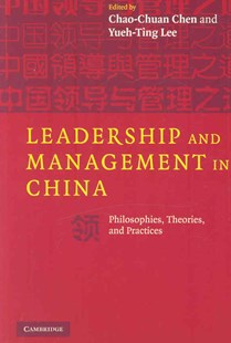 Leadership and Management in China by Chao-Chuan Chen, Yueh-Ting Lee (9780521705431) - PaperBack - Business & Finance Management & Leadership
