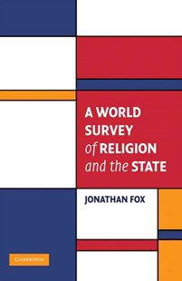 A World Survey of Religion and the State by Jonathan Fox (9780521707589) - PaperBack - Politics International Politics