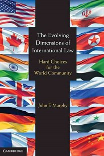The Evolving Dimensions of International Law by John F. Murphy (9780521709231) - PaperBack - Reference Law