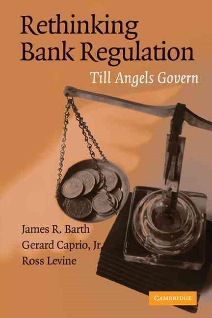 Rethinking Bank Regulation