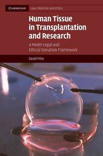 Human Tissue in Transplantation and Research by David Price (9780521709545) - PaperBack - Reference Law