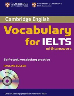 Cambridge Vocabulary for IELTS Book with Answers and Audio CD by Pauline Cullen (9780521709750) - PaperBack - Education IELT & ESL