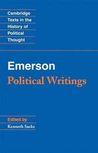 Emerson: Political Writings by Kenneth S. Sacks (9780521710022) - PaperBack - Politics Political History