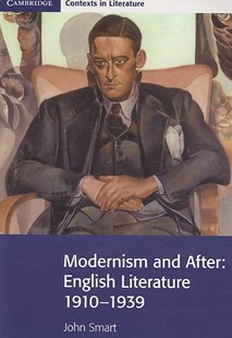 Modernism and After by John Smart (9780521711562) - PaperBack - Non-Fiction