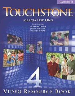Touchstone Level 4 Video Resource Book by Marcia Fisk Ong, Angela Blackwell, Janet Gokay, Therese Naber (9780521712026) - PaperBack - Education IELT & ESL
