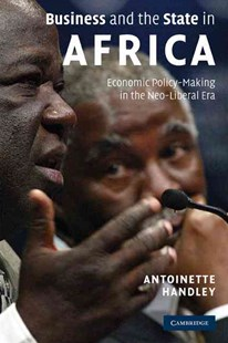 Business and the State in Africa by Antoinette Handley (9780521713719) - PaperBack - Business & Finance Ecommerce