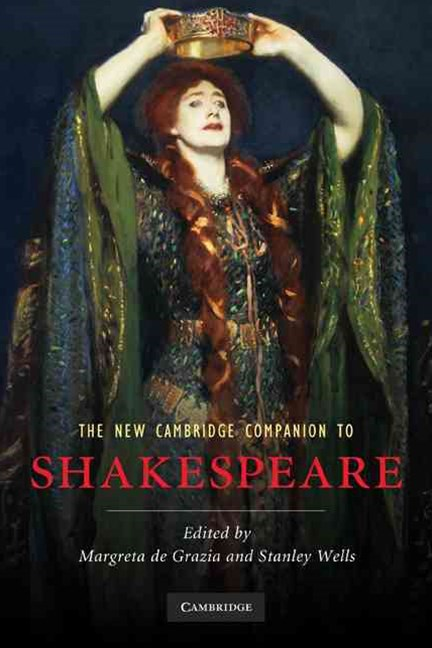 The New Cambridge Companion to Shakespeare