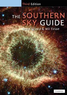 The Southern Sky Guide by David Ellyard, Wil Tirion (9780521714051) - PaperBack - Science & Technology Astronomy