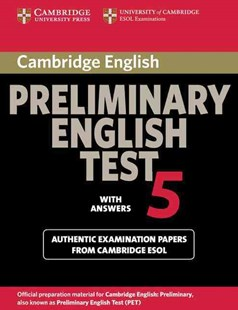 Cambridge Preliminary English Test 5 Student's Book with answers by Cambridge ESOL (9780521714389) - PaperBack - Education IELT & ESL
