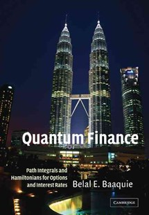Quantum Finance by Belal E. Baaquie (9780521714785) - PaperBack - Business & Finance Finance & investing