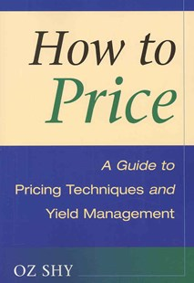 How to Price by Oz Shy (9780521715645) - PaperBack - Business & Finance Ecommerce