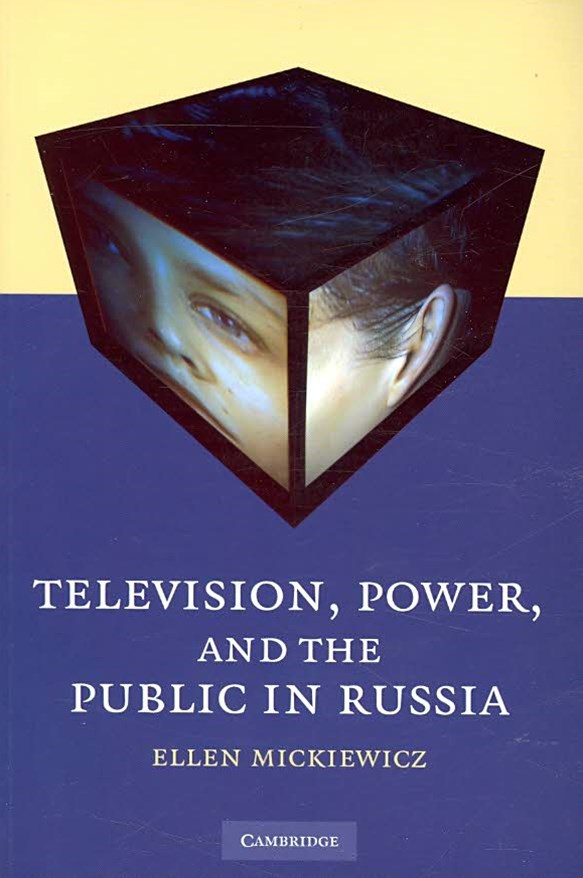 Television, Power, and the Public in Russia