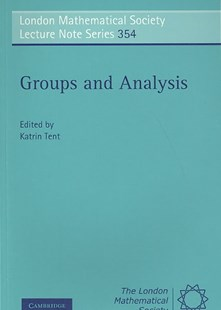 Groups and Analysis by Katrin Tent (9780521717885) - PaperBack - Science & Technology Mathematics