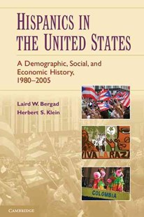 Hispanics in the United States by Laird W. Bergad, Herbert S. Klein (9780521718103) - PaperBack - History Latin America