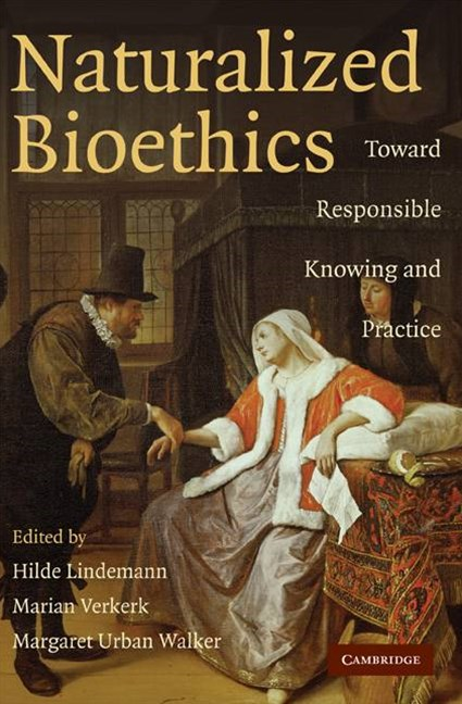 Naturalized Bioethics