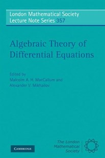 Algebraic Theory of Differential Equations by Malcolm A. H. MacCallum, Alexander V. Mikhailov (9780521720083) - PaperBack - Science & Technology Mathematics