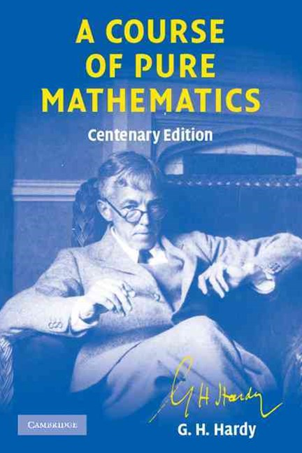 A Course of Pure Mathematics Centenary edition