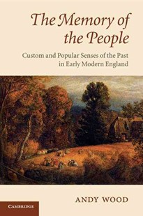 The Memory of the People by Andy Wood (9780521720670) - PaperBack - History European