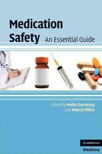 Medication Safety by Molly Courtenay, Matt Griffiths (9780521721639) - PaperBack - Reference Medicine