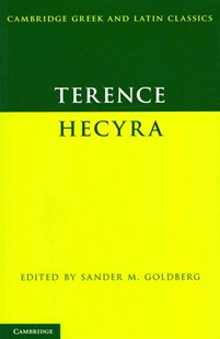 Terence: Hecyra by Terence, Sander M. Goldberg (9780521721660) - PaperBack - Classic Fiction
