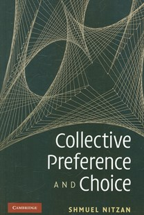 Collective Preference and Choice by Shmuel Nitzan (9780521722131) - PaperBack - Business & Finance Business Communication