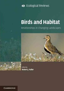 Birds and Habitat by Robert J. Fuller (9780521722339) - PaperBack - Home & Garden Agriculture