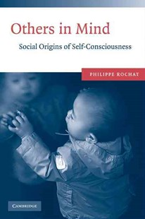 Others in Mind by Philippe Rochat (9780521729659) - PaperBack - Social Sciences Psychology