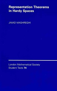 Representation Theorems in Hardy Spaces by Javad Mashreghi (9780521732017) - PaperBack - Science & Technology Mathematics
