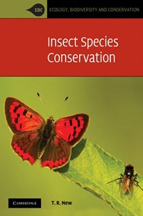 Insect Species Conservation by T. R. New, Tim New (9780521732765) - PaperBack - Pets & Nature Wildlife