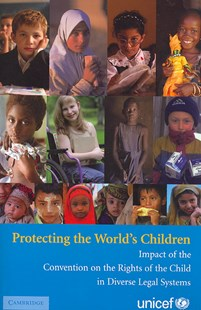 Protecting the World's Children by UNICEF, Shaheen Sardar Ali, Savitri Goonesekere, Emilio Garcia Mendez, Rebeca Rios-Kohn (9780521732918) - PaperBack - Politics Political Issues
