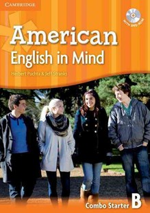 American English in Mind Starter Combo B with DVD-ROM by Herbert Puchta, Jeff Stranks (9780521733250) - Multiple-item retail product - Education IELT & ESL