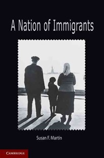 A Nation of Immigrants by Susan F. Martin (9780521734455) - PaperBack - History Latin America